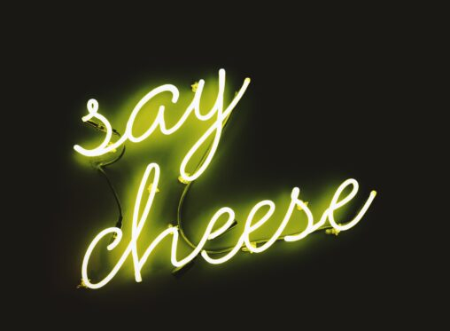 Say Cheese Neon Sign